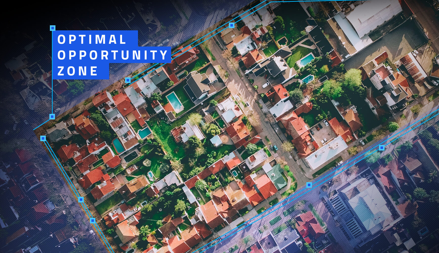 The Critical Role Property Data Plays in Evaluating an Opportunity Zone