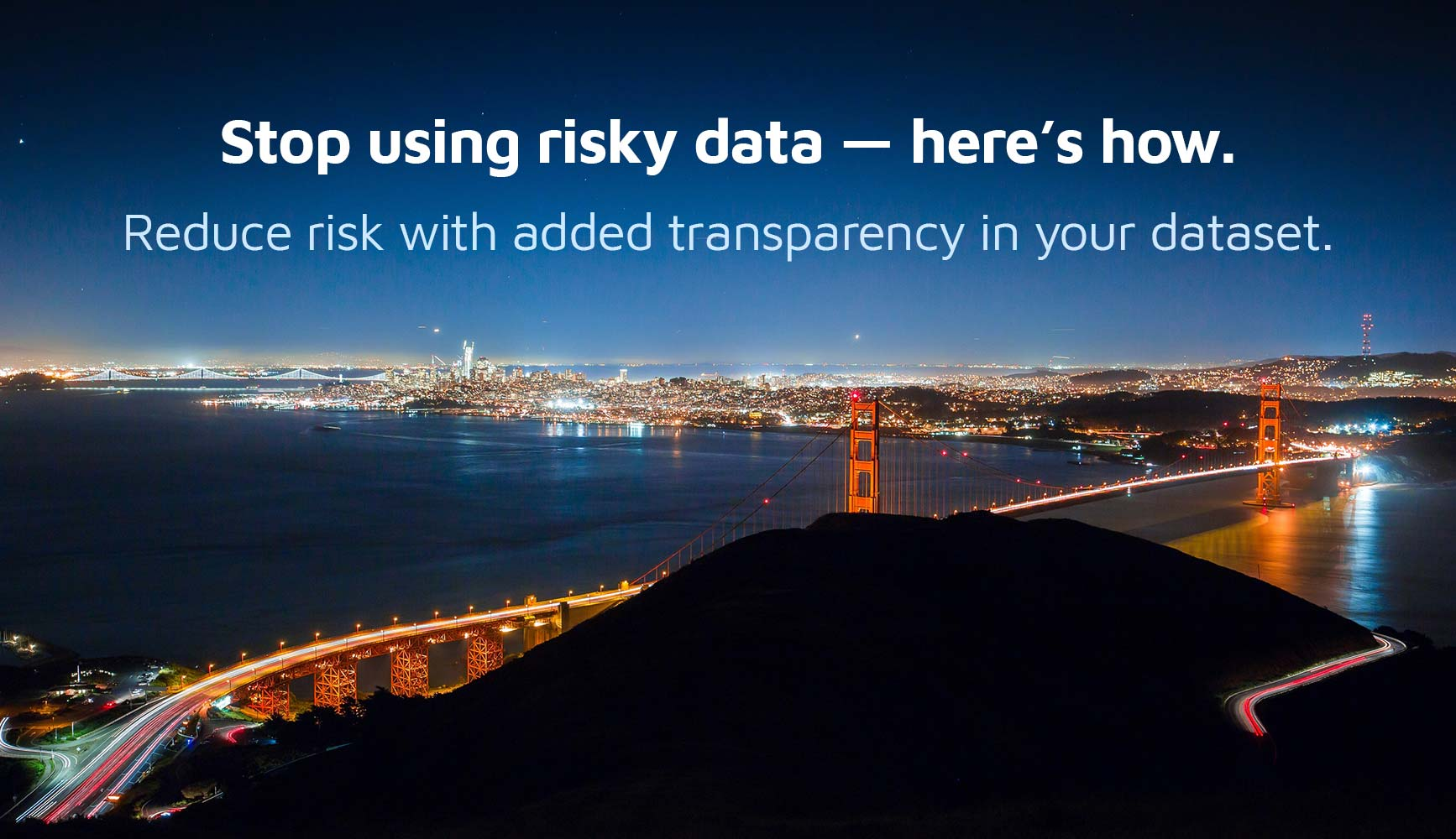 Stop using risky data — here's how.